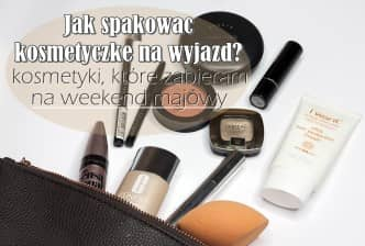 jak spakować kosmetyczkę na wyjazd